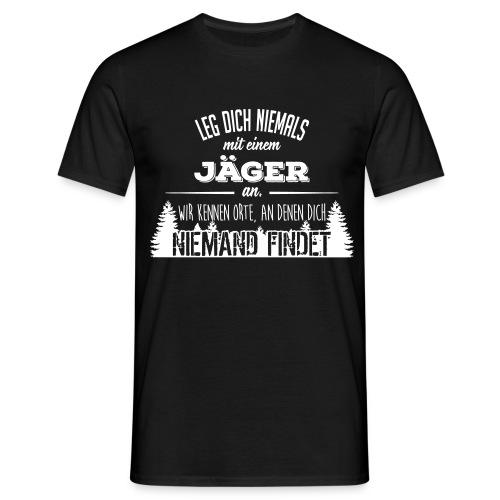 Leg dich niemals  - T-Shirt - Männer T-Shirt