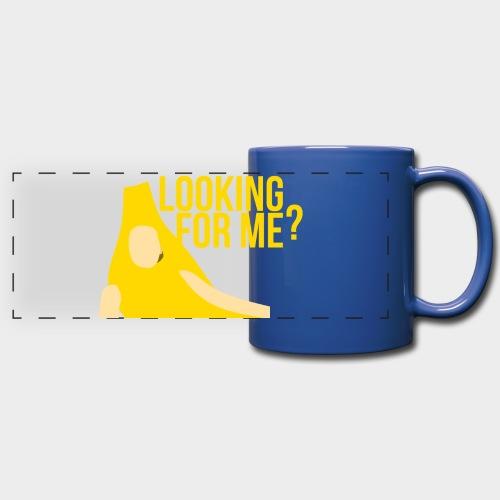 LOOKING FOR ME? Mug - Full Color Panoramic Mug