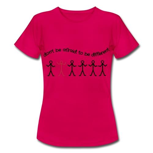 be different - Frauen T-Shirt