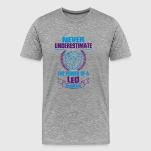 UNDERESTIMATE NEVER A LION WOMAN! (ZODIAC) T-Shirts - Men's Premium T-Shirt