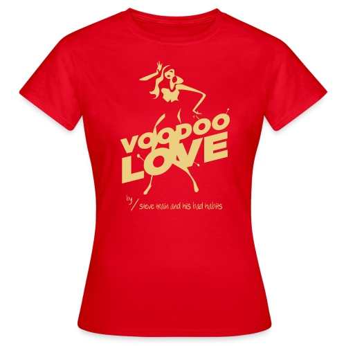Voodoo Love (yell on red) - Frauen T-Shirt