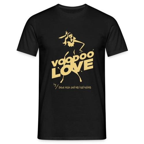 Voodoo Love (yell on black) - Männer T-Shirt