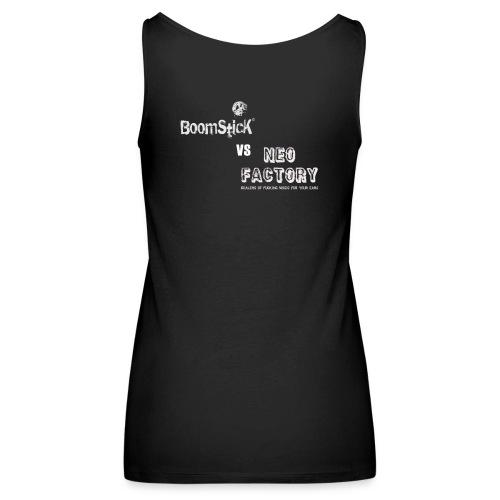 BOOMSTICK VA NEO FACTORY - Débardeur Premium Femme