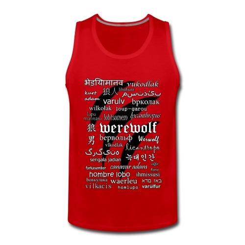 Werewolf in 33 Languages - Men's Premium Tank - Tank top męski Premium
