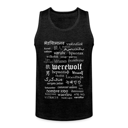 Werewolf in 33 Languages - Men's Premium Tank - Men's Premium Tank Top