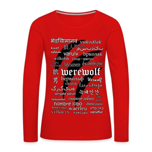 Werewolf in 33 Languages - Women's Long Sleeve T-Shirt - Koszulka damska Premium z długim rękawem