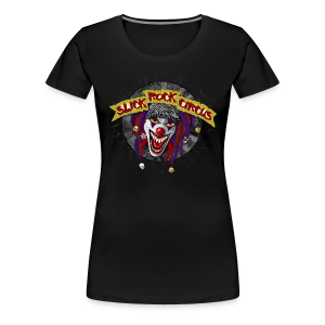 Slick Rock Circus - Evil Clown Girlie Shirt - Frauen Premium T-Shirt