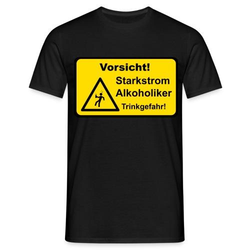 Starkstrom Alkoholiker - Männer T-Shirt - Männer T-Shirt