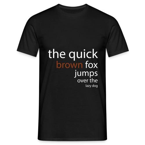thequickbrownshirt2 - Men's T-Shirt