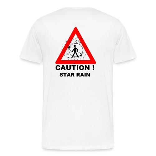 CAUTION! STAR RAIN - Männer Premium T-Shirt