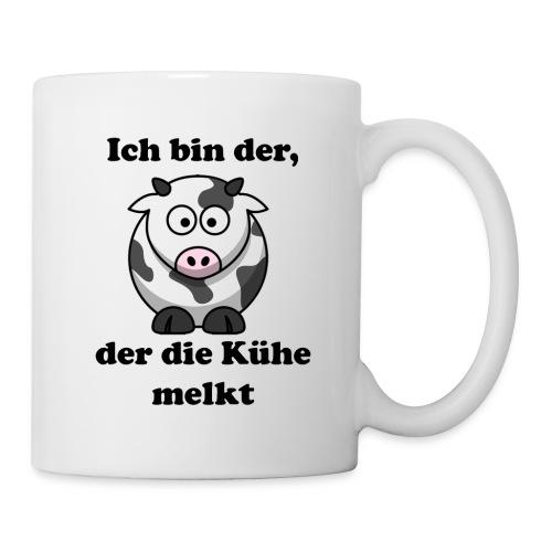 Tasse - Ich bin der, der die Kühe melkt - Tasse