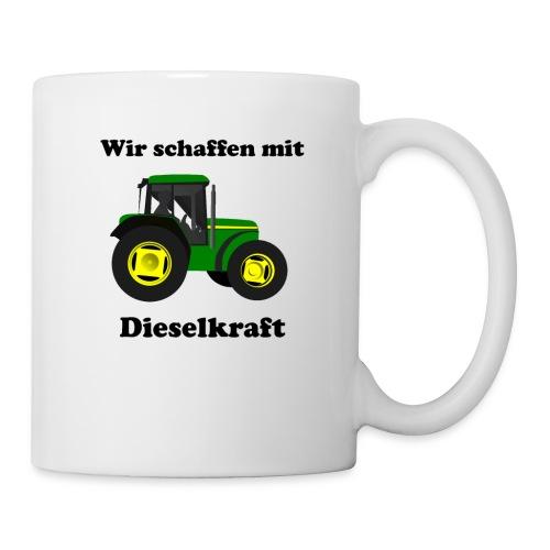 Tasse - Wir schaffen mit Dieselkraft - Tasse