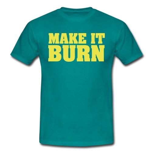Make It Burn Mens Tee - Men's T-Shirt