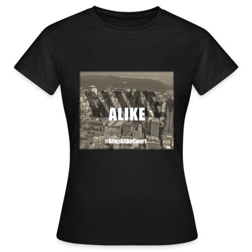 Alike T-shirt femme - T-shirt Femme