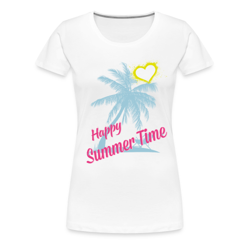 HAPPY SUMMER TIME - Frauen Premium T-Shirt