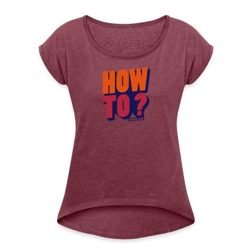 t-shirt fit Woman - T-shirt à manches retroussées Femme