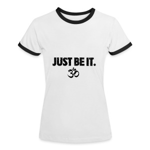 JUST BE IT Women's RInger Tee (black logo) - Women's Ringer T-Shirt