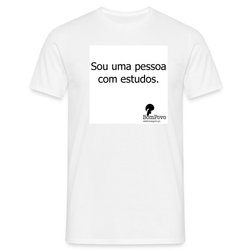 Sou uma pessoa com estudos. - Men's T-Shirt
