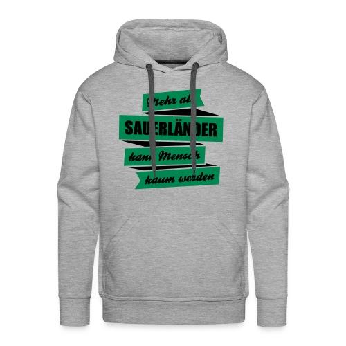 Sauerlandmensch - Männer Premium Hoodie