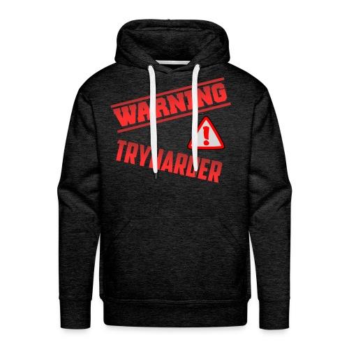 TryHarder - Männer Premium Hoodie
