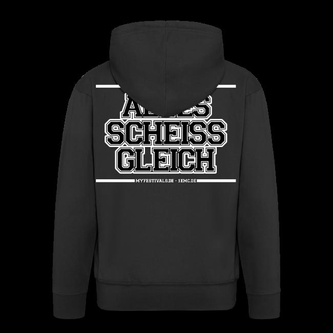 """My Festivals """"Scheiss Gleich"""""""