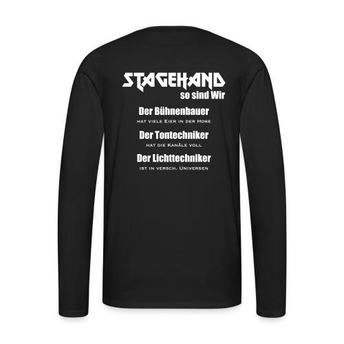 Stagehand so sind wir - Männer Premium Langarmshirt