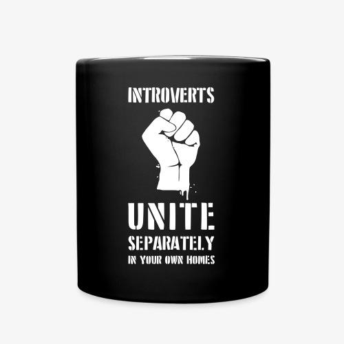 Introverts Unite - Tasse einfarbig