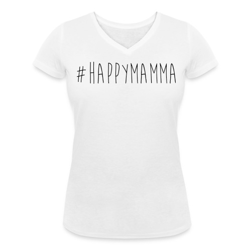 Tee-shirt #HAPPYMAMMA - T-shirt bio col V Stanley & Stella Femme