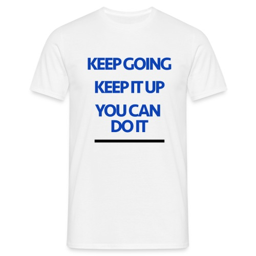 Keep Going - Men's T-Shirt