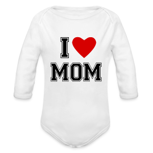 I Love Mom - Baby Bio-Langarm-Body