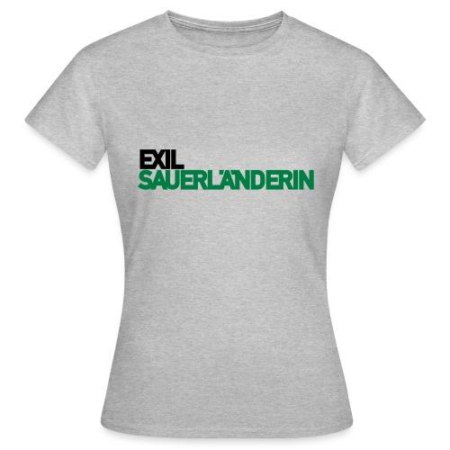 Exil-Sauerländerin - Frauen T-Shirt