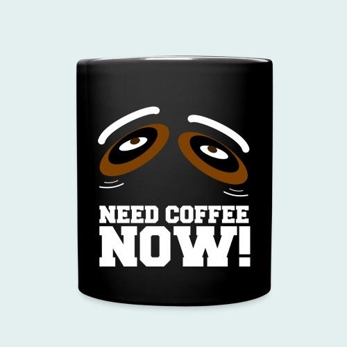 NEED COFFEE Kaffeetasse - Tasse einfarbig