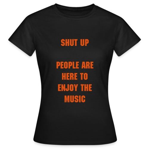 Enjoy the music 'women) - Vrouwen T-shirt