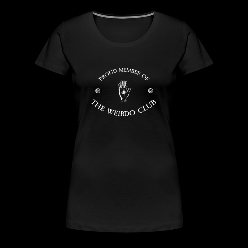 WOMEN - Weirdo Club - Black - Women's Premium T-Shirt