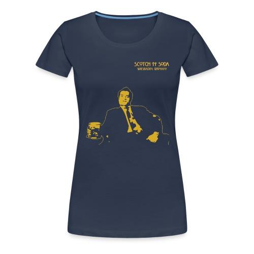 Scotch N Soda Guy - Women's Premium T-Shirt