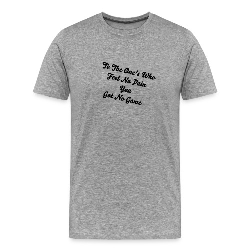 Keep Going Until You Can't No More - Men's Premium T-Shirt
