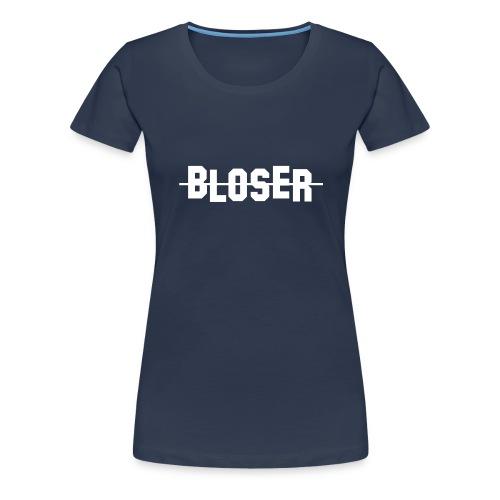 Bloser T- Shirt  White für Frauen - Frauen Premium T-Shirt