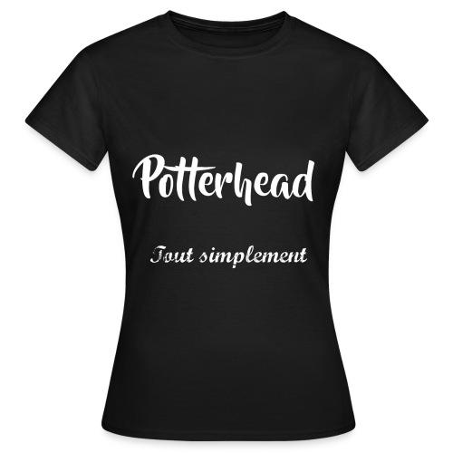T-Shirt Potterhead Tout Simplement  - T-shirt Femme