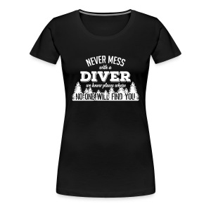 never mess with a diver T-shirts - Vrouwen Premium T-shirt
