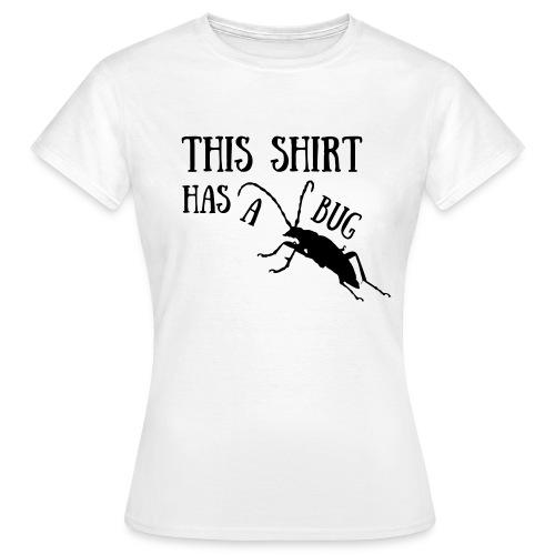 Bug Frauen T-Shirt - Frauen T-Shirt