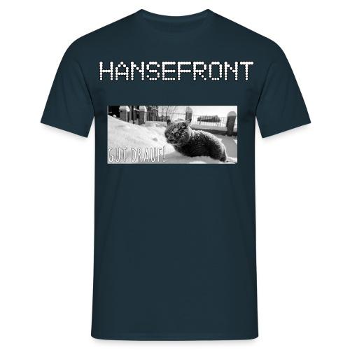 gut drauf T Shirt - Männer T-Shirt