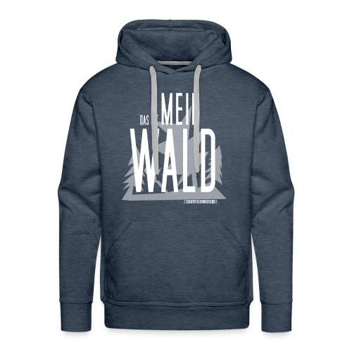Das ist MEIN WALD-Hoodie - Männer Premium Hoodie