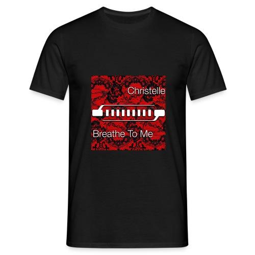Christelle Album Breathe To Me official T Shirt - Men's T-Shirt