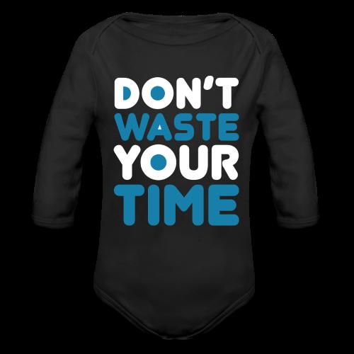 DontWasteYourTime_bySeaqh - Baby bio-rompertje met lange mouwen