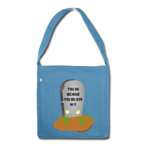 Death is a lie recycled material bag - Borsa in materiale riciclato
