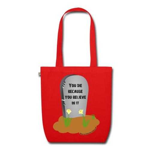 Death is a lie organic cloth bag - Borsa ecologica in tessuto