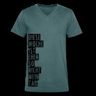 T-Shirts ~ Männer T-Shirt mit V-Ausschnitt ~ Diese Woche ist eher so nicht mein Tag