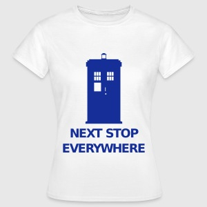 Next Stop Everywhere T-Shirts - Frauen T-Shirt