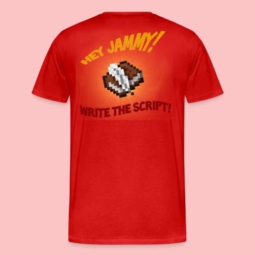 Jammy Write The Script - Men's Premium T-Shirt