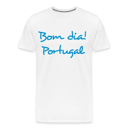 Bom Dia! Portugal T-Shirt - Männer Premium T-Shirt